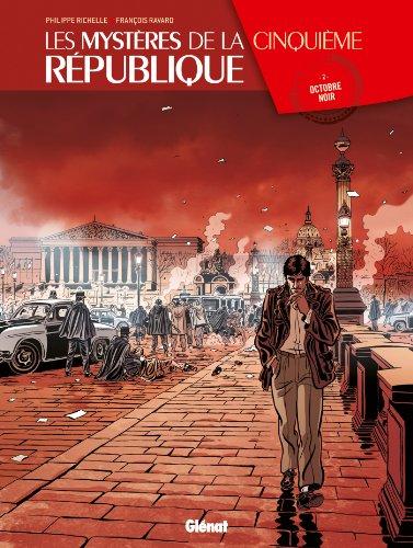 Les Mystères de la 5e République - Tome 02: Octobre noir