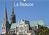 La Beauce (Calendrier mural 2021 DIN A3 horizontal)