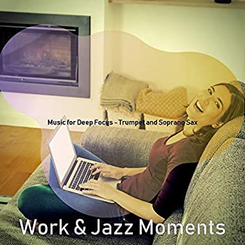 Music for Deep Focus - Trumpet and Soprano Sax