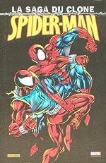 Spider-Man La Saga Du Clone Volume 1 de Kevin Kavanagh