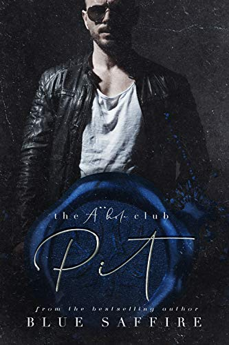 Pit : The A**hole Club Series