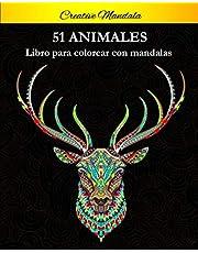 51 Animal Mandalas Para Colorear: Libro para colorear para adultos con patrones de animales y mandalas. (¡Leones, elefantes, búhos, caballos, perros, gatos y muchos más!)