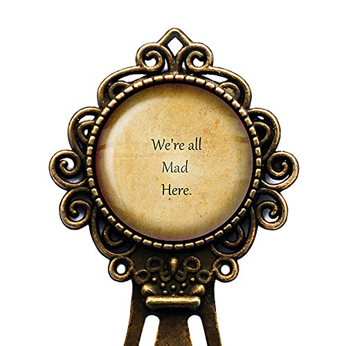 Alice in Wonderland We're all Mad Here Bookmark