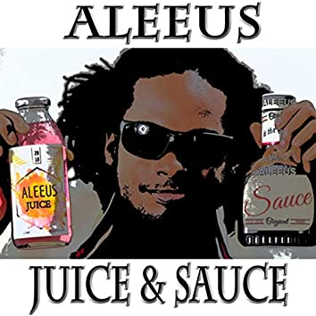 Juice and Sauce