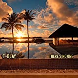 There's No One (Extended Version)