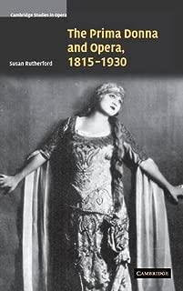The Prima Donna and Opera, 1815-1930 (Cambridge Studies in Opera)