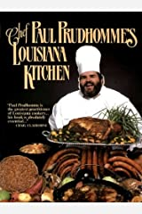 Chef Paul Prudhomme's Louisiana Kitchen Kindle Edition