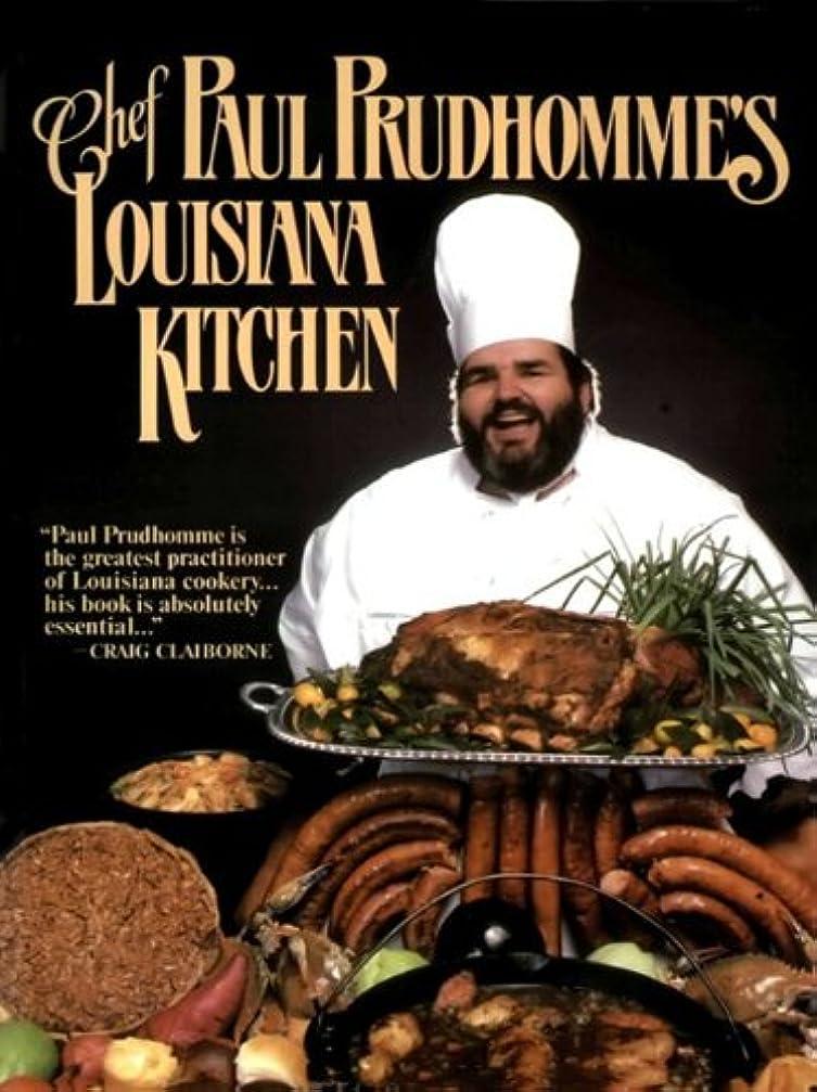 生き返らせる取り組む放棄されたChef Paul Prudhomme's Louisiana Kitchen (English Edition)