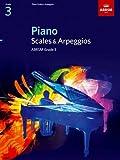 Piano Scales & Arpeggios, Grade 3 (ABRSM Scales & Arpeggios)