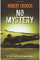 No Mystery: The story behind the Kent Fisher mystery series Paperback