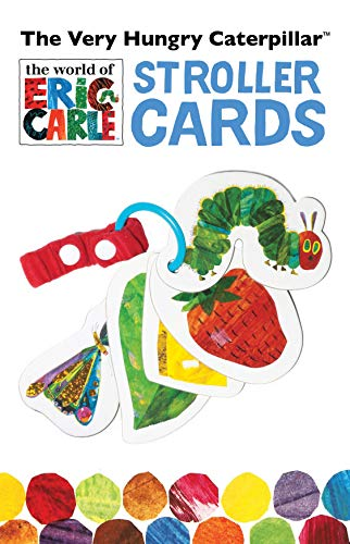 The Very Hungry Caterpillar Stroller Cards: Eric Carle (World of Eric Carle)