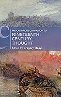 The Cambridge Companion to Nineteenth-Century Thought (Cambridge Companions to Literature)