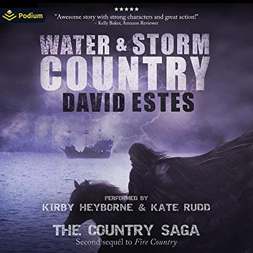 Water & Storm Country Audiobook By David Estes cover art