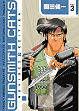 Gunsmith Cats Revised Edition Volume 3 (Gunsmith Cats (Dark