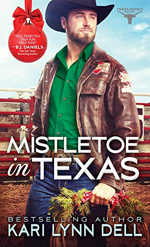 Mistletoe in Texas (Texas Rodeo Book 5)