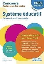 Concours Professeur des écoles - Système éducatif - Le manuel complet pour réussir l'oral - Entretien avec le jury - CRPE 2020-2021 de Marc Loison