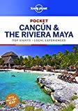 Lonely Planet Pocket Cancun & the Riviera Maya (Travel Guide) [Idioma Inglés]: top sights, local experiences