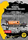 Toson, il brigadiere precario (I Gialli Damster)