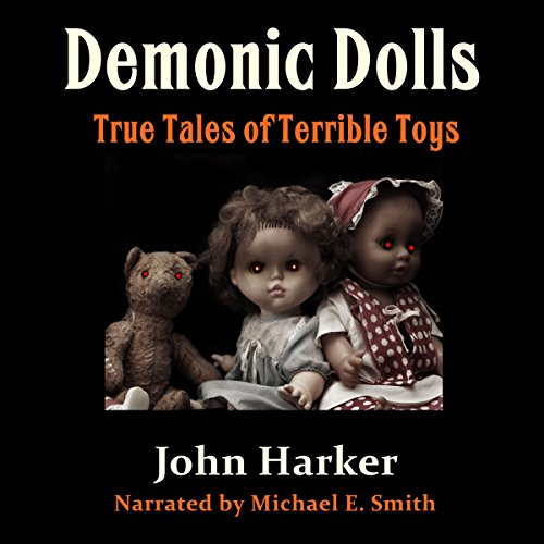 Demonic Dolls audiobook cover art