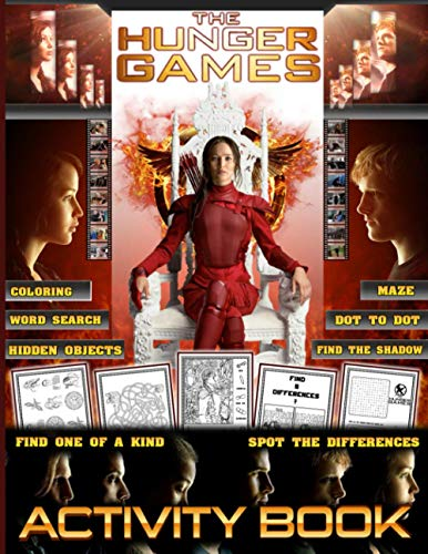 Compare Textbook Prices for Hunger Games Activity Book: Color To Relax Adult, Kid Spot Differences, Dot To Dot, Maze, Find Shadow, Word Search, Hidden Objects, One Of A Kind, Coloring Activities Books For Men And Women  ISBN 9798719201764 by Webb, Finlay
