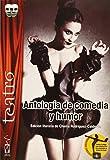 Antología de comedia y humor: Monólogos, diálogos, teatro breve y cuentacuentos