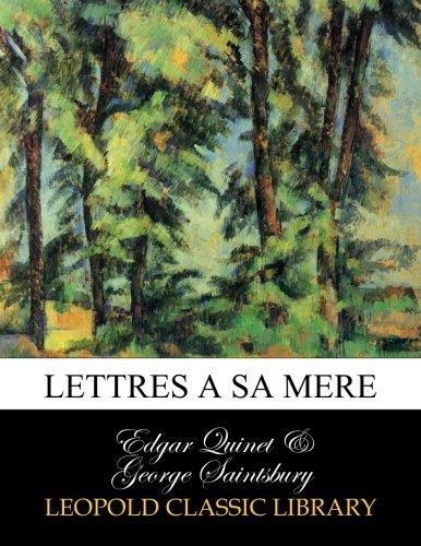 Lettres a sa mere