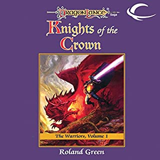 Knights of the Crown     Dragonlance: Warriors, Book 1              By:                                                                                                                                 Roland Green                               Narrated by:                                                                                                                                 Zach Villa                      Length: 10 hrs and 13 mins     Not rated yet     Overall 0.0