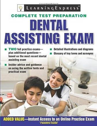 Dental Assisting Exam by LearningExpress LLC Editors (2009-04-16)