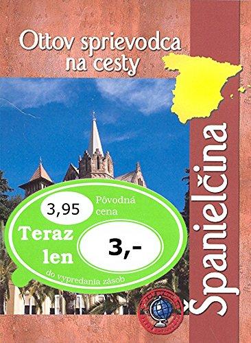 Ottov sprievodca na cesty Španielčina (2008)
