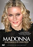 Madonna: in a League of Her Own [DVD] [2012] [Reino Unido]