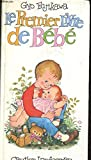Le premier livre de Bébé - Gautier Languereau - 08/07/1991