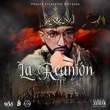 La Reunión (Intro) (feat. Lui-C, Nioco, Luis Santos, Abner Official, Leycang El Grandioso & El Dainny) [Explicit]