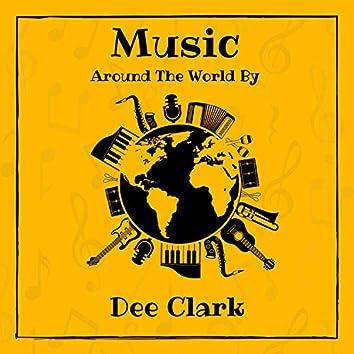 Music Around the World by Dee Clark