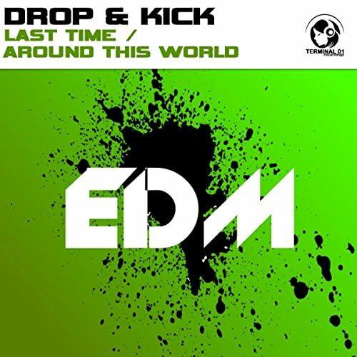 Drop & Kick