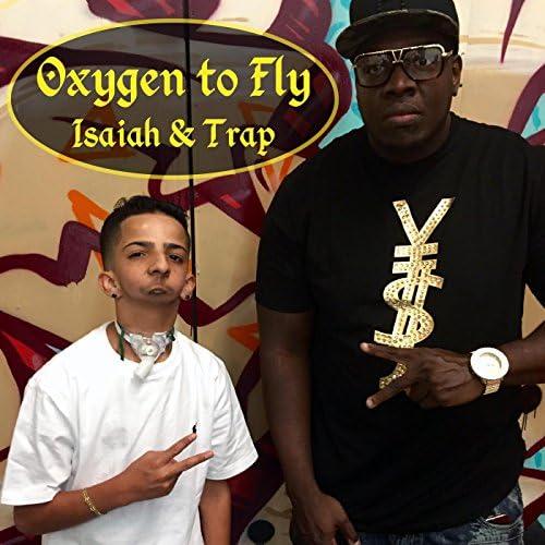Isaiah & Trap