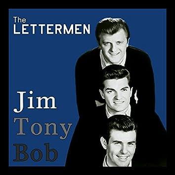 Jim, Tony, Bob