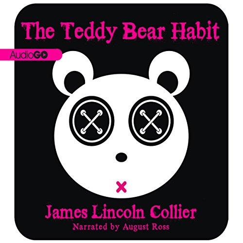 The Teddy Bear Habit  Audiolibri