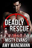 Deadly Rescue, SCVC Taskforce Series, Book 10 (A SCVC Taskforce Romantic...