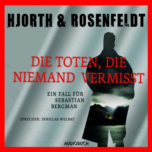 Die Toten, die niemand vermisst audiobook cover art