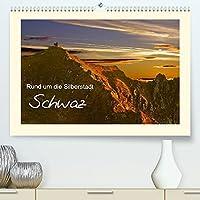 Rund um die Silberstadt SchwazAT-Version (Premium, hochwertiger DIN A2 Wandkalender 2022, Kunstdruck in Hochglanz): Landschaft, Architektur und Kultur rund um die Silberstadt Schwaz in Tirol (Monatskalender, 14 Seiten )
