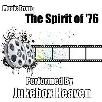 Music From: The Spirit of '76