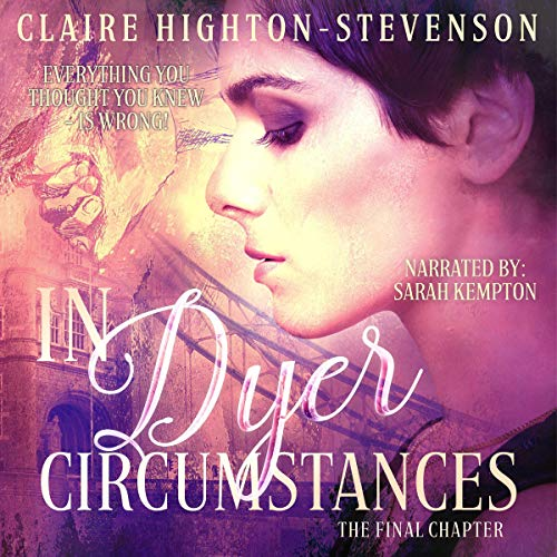 In Dyer Circumstances: The Final Chapter cover art