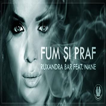 Fum Si Praf (feat. Nane)