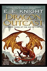 Dragon Outcast: The Age of Fire, Book Three Kindle Edition