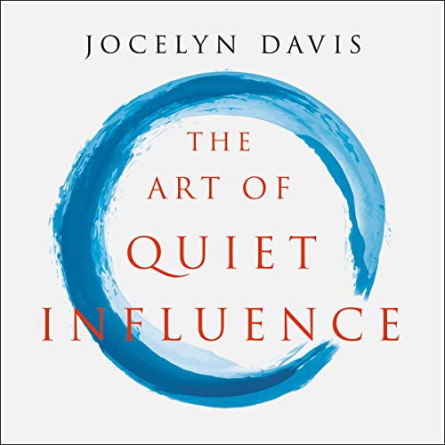 Couverture de The Art of Quiet Influence