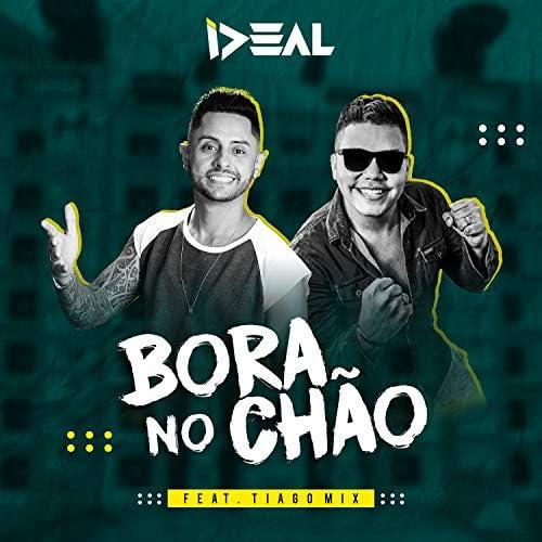 Ideal feat. Tiago Mix