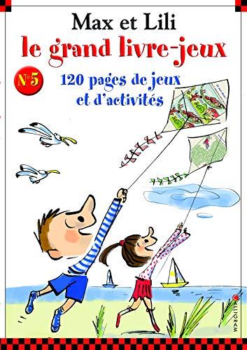 Max et Lili : Le grand livre-jeux n°5