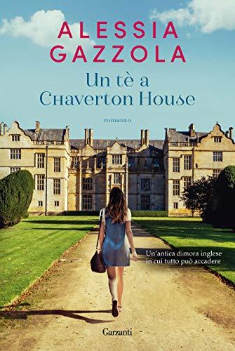 Un tè a Chaverton House