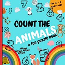 Count The Animals: A Fun Picture Puzzle Book For Kids