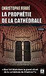 La prophétie de la cathédrale par Ferré